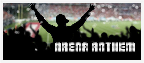 Arena Anthem