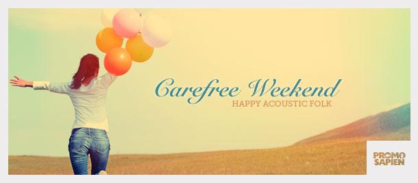 Carefree Weekend