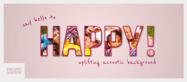Say Hello To Happy
