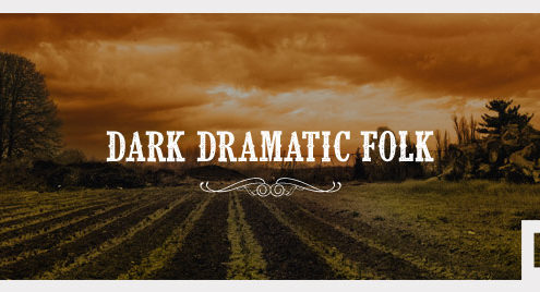 Dark Dramatic Folk