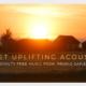 Quiet Uplifting Acoustic