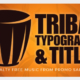 Tribal Typography and Drums